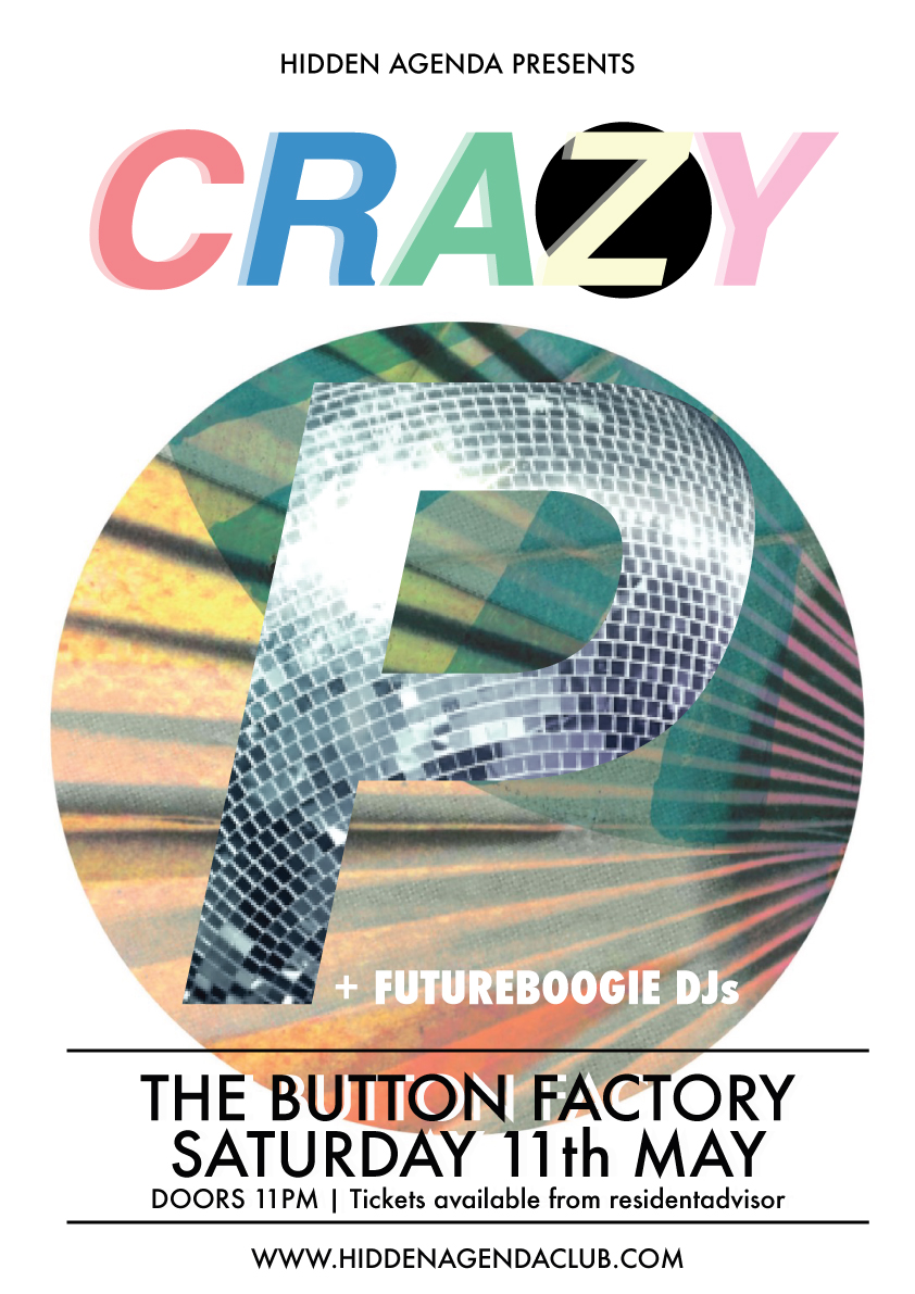Crazy P – Button Factory – May 11th – No More Workhorse