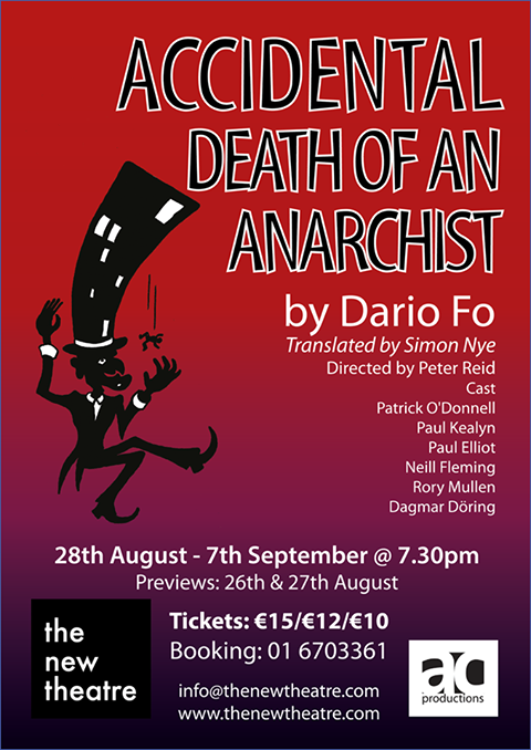 review accidental death of an anarchist This is the future it is the future of northern broadsides, if we are lucky, and, if we are not careful, the future for us.