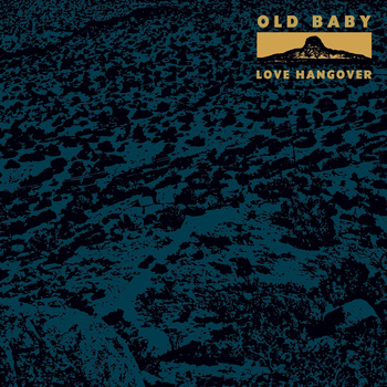 Old Baby - Love Hangover