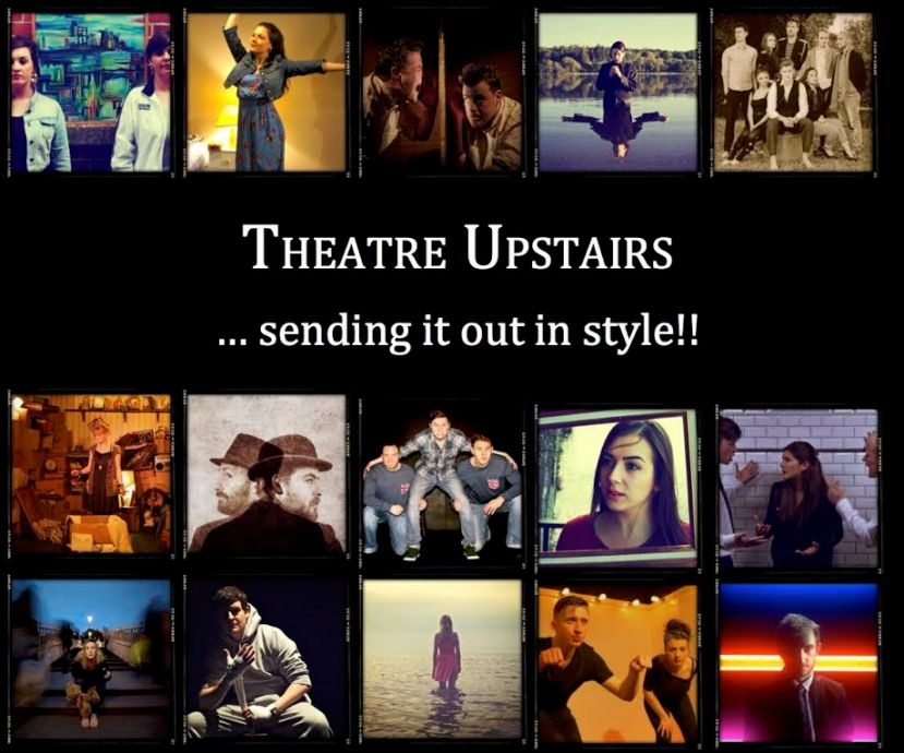 Theatre Upstairs - Sending it out in style