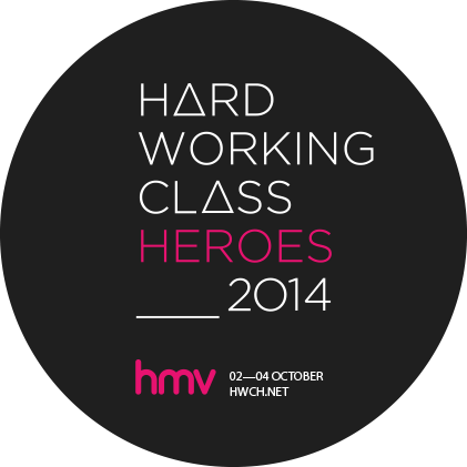 Hard Working Class Heroes 2014 – Deadline Approaches! – No