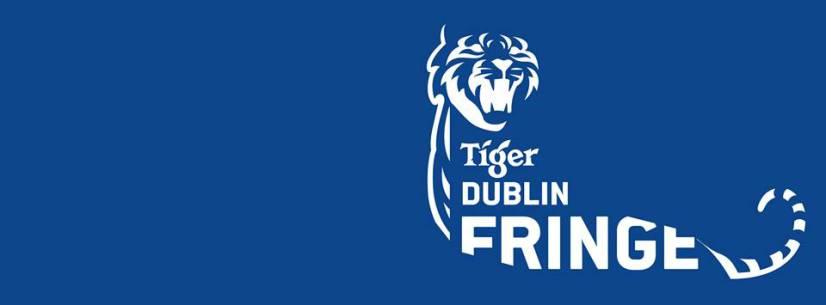Dublin Tiger Fringe