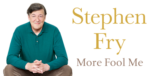 Stephen-Fry-More-Fool-Me-Banner-1