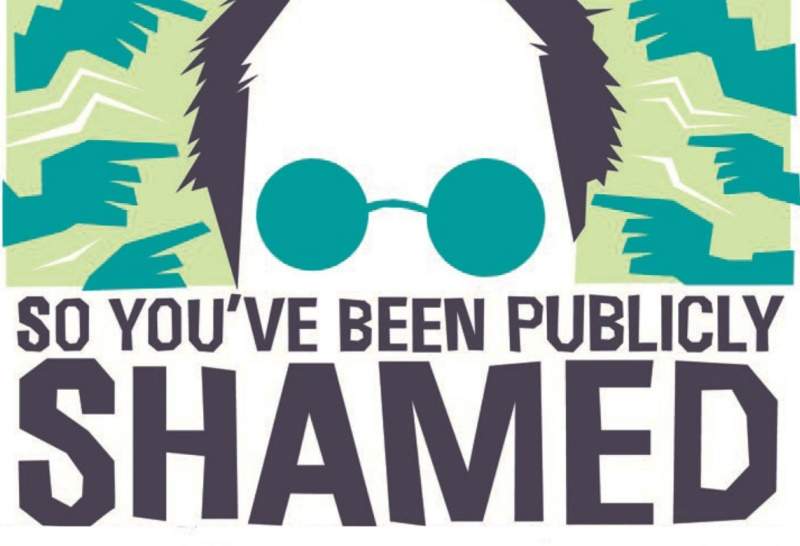 So You've Been Publicly Shamed by Jon Ronson – Book Review