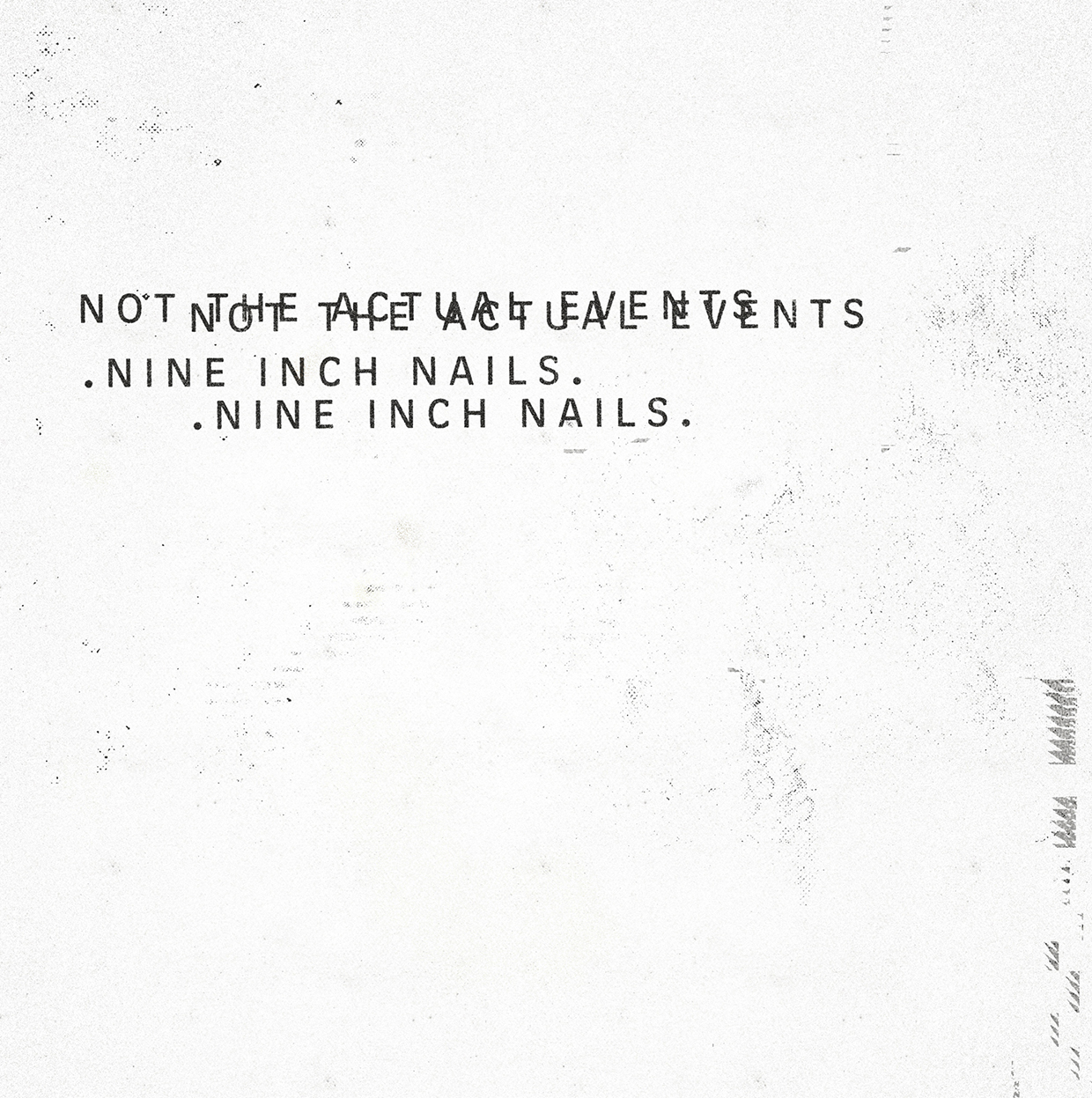 Nine Inch Nails – Not The Actual Events – Review – No More Workhorse